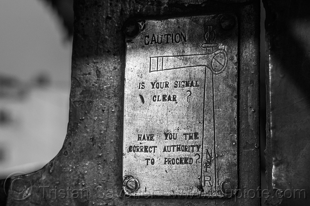 caution - is your signal clear? have you the correct authority to proceed? - single tracking railway semaphore signal (india), brass, caution, darjeeling himalayan railway, darjeeling toy train, narrow gauge, plate, railroad, safety, steam engine, steam locomotive, steam train engine, warning