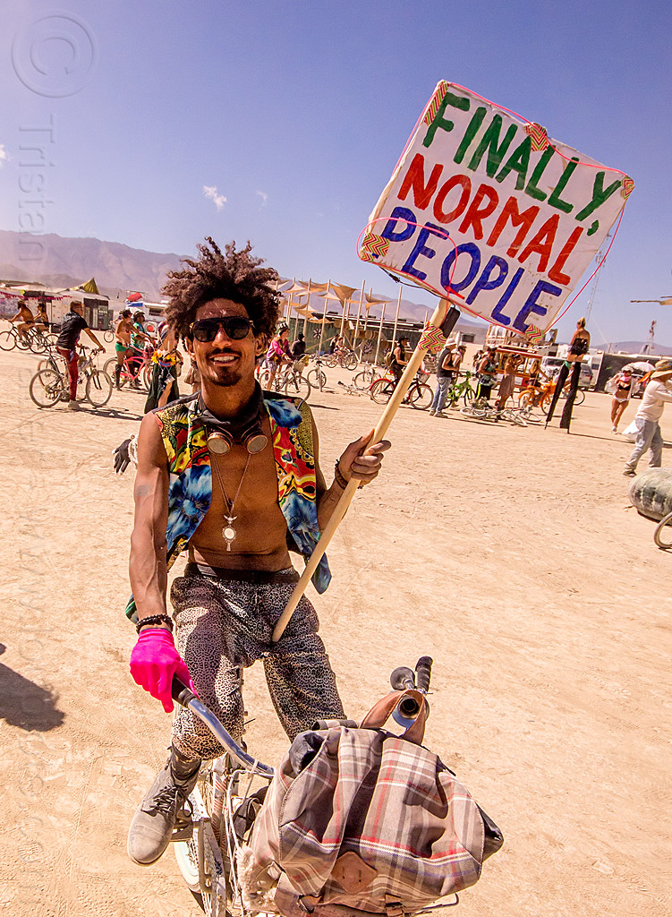 finally normal people - miguel mecidi - burning man 2015, sign