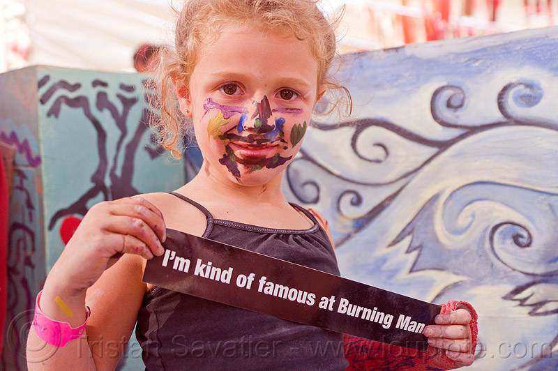 little girl already a famous burner - burning man 2012, bumper sticker, center camp, child, facepaint, facepainting, famous burner, kid, little girl