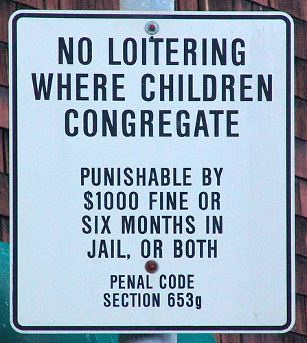 no loitering where children congregate - sign - penal code 653g, congregate, no loitering, sign