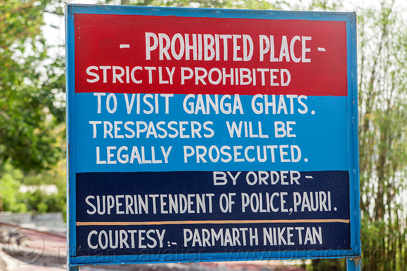 strictly prohibited to visit ganga ghats - rishikesh (india), forbidden, ghats, prohibited, rishikesh, sign, trespassing