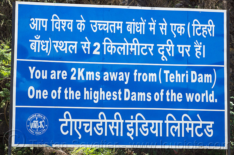 tehri dam sign - one of the highest dams in the world (india), india, road sign, tehri dam, tehri hydro development corporation, thdc