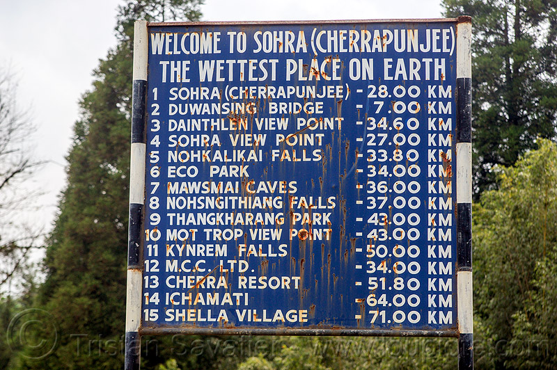 the wettest place on earth - sign (india), cherrapunjee, cherrapunji, east khasi hills, india, meghalaya, road sign, sohra