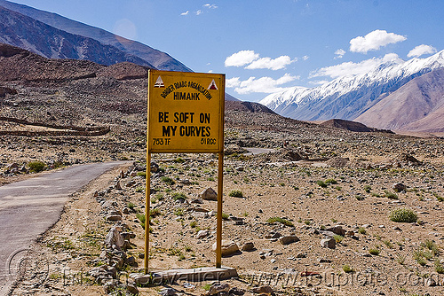 be soft on my curves - sign - road to chang-la pass - ladakh (india), be soft on my curves, border roads organisation, bro road signs, india, ladakh, mountain pass, mountains, road sign