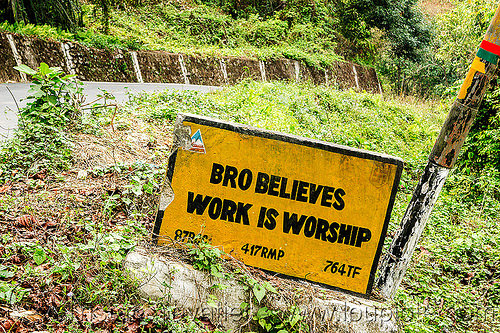 BRO believes work is worship - road sign (india), border roads organisation, bro road signs, india, road marker, road sign, swastik project, west bengal