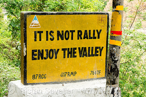 it is not rally - enjoy the valley - BRO road sign (india), border roads organisation, bro road signs, india, road marker, road sign, swastik project, west bengal
