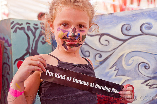 little girl already a famous burner - burning man 2012, bumper sticker, burning man, center camp, child, facepaint, facepainting, famous burner, kid, little girl