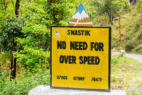 no need for over speed - BRO road sign (india), border roads organisation, bro road signs, india, road marker, road sign, swastik project, west bengal
