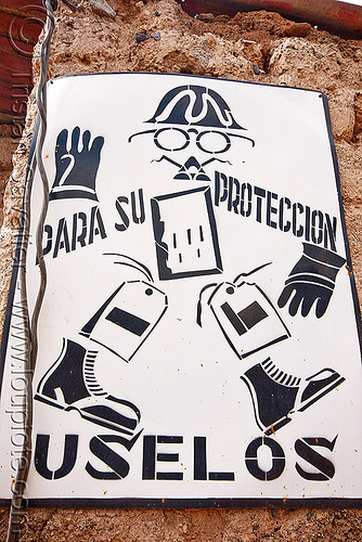 """para su proteccion uselos"" - safety sign - potosi (bolivia), cerro rico, man, mina candelaria, mine worker, miner, mining, potosí, proteccion, safety sign"