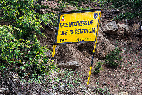 the sweetness of life is devotion - BRO road sign (india), bhagirathi valley, border roads organisation, bro road signs, india, mountain road, road sign