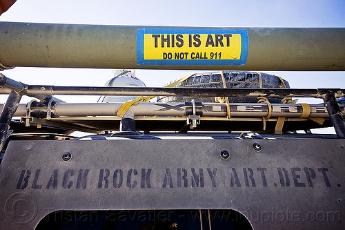 this is art - do not call 911 - burning man 2012, 911, armored, armoured, army, art car, military, stencil, vehicle