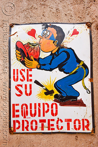 """use su equipo protector"" safety sign - potosi (bolivia), bolivia, cerro rico, kissing, man, mina candelaria, mine worker, miner, mining, potosí, safety equipment, safety helmet, safety sign"