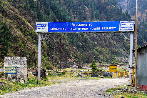 welcome to loharinag-pala hydro power project (india), bhagirathi valley, hydro electric, india, loharinag-pala hydro power project, road, sign